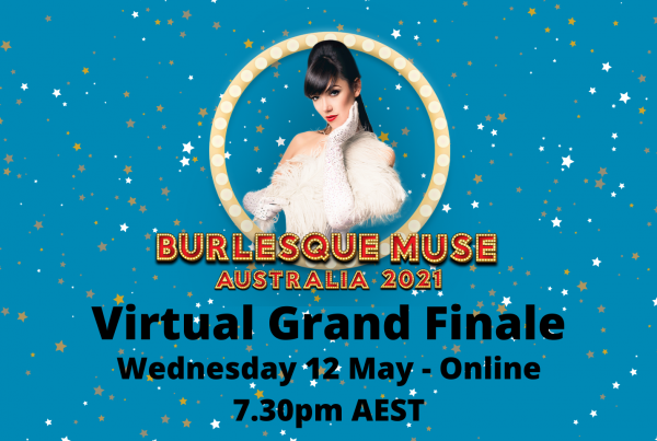 Burlesque Idol Australia - Muse 2021 Grand Finale